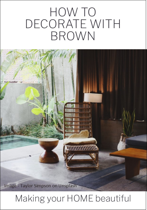 How to decorate with brown