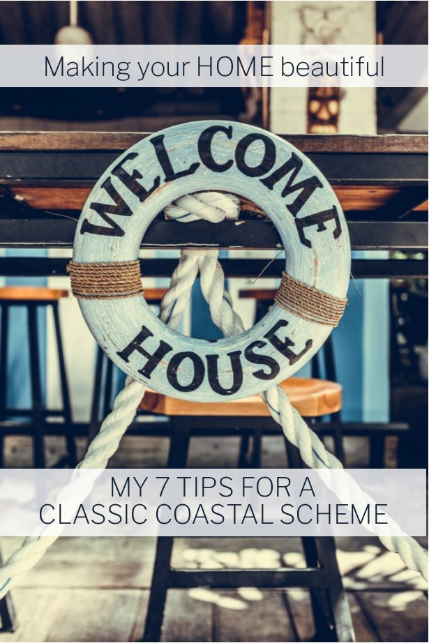 My 7 tips for a classic coastal style