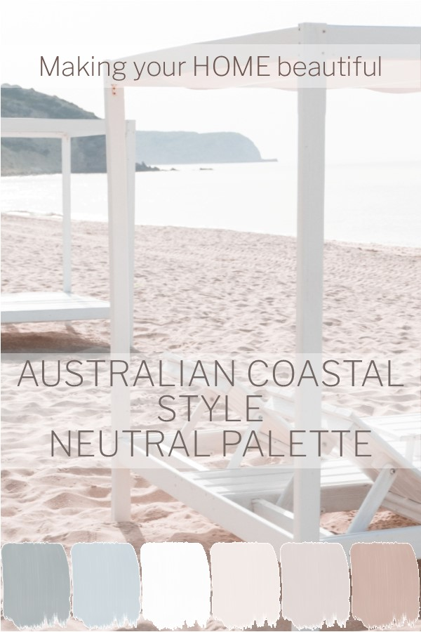 Australian Coastal Style - 7 steps to achieve this look