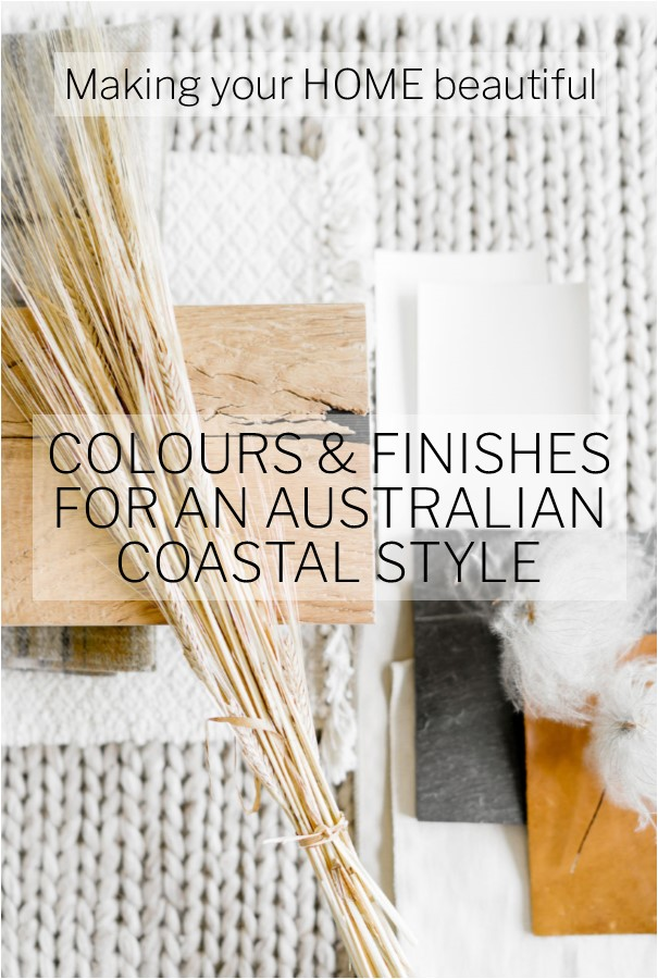 How to achieve Australian Coastal Style
