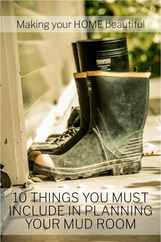 10 things you must have in a mud room