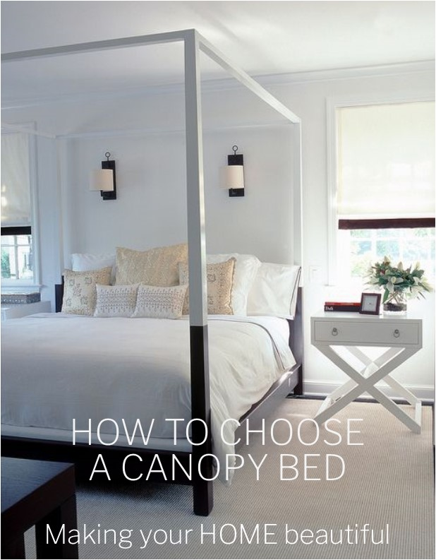 How to choose a Canopy bed