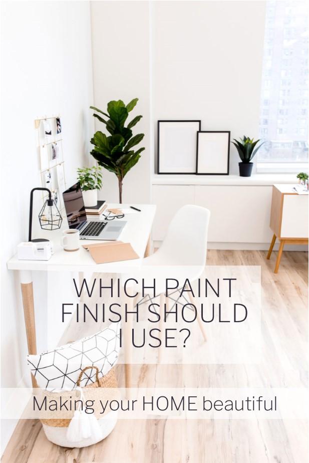 What paint finish should I use