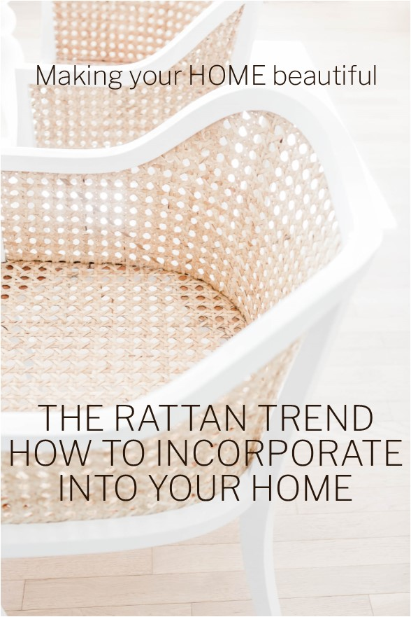 The Rattan Trend - how to incorporate this into your home