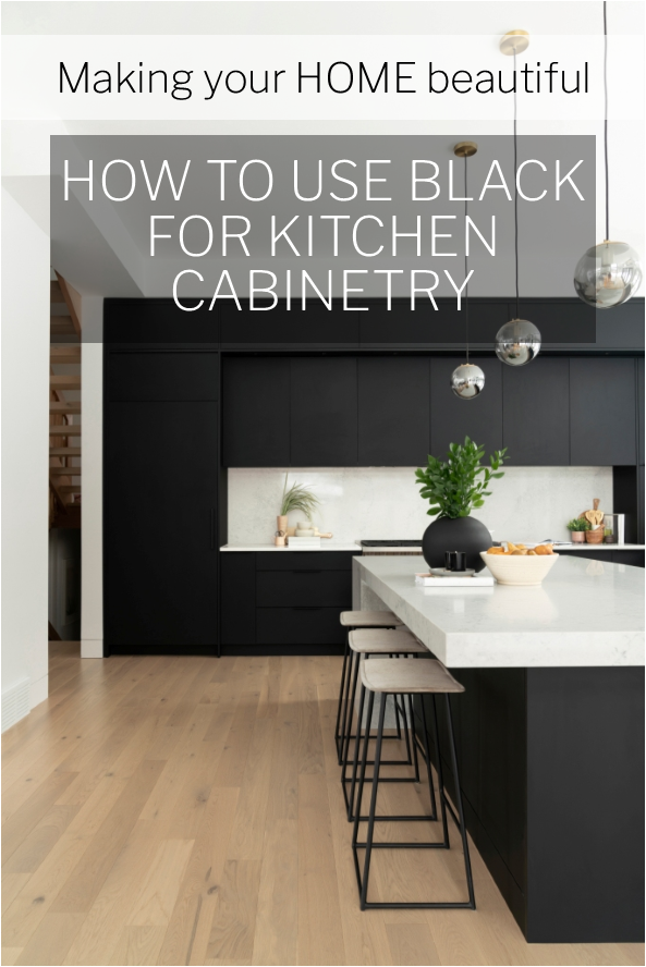 How to use black for kitchen cabinetry