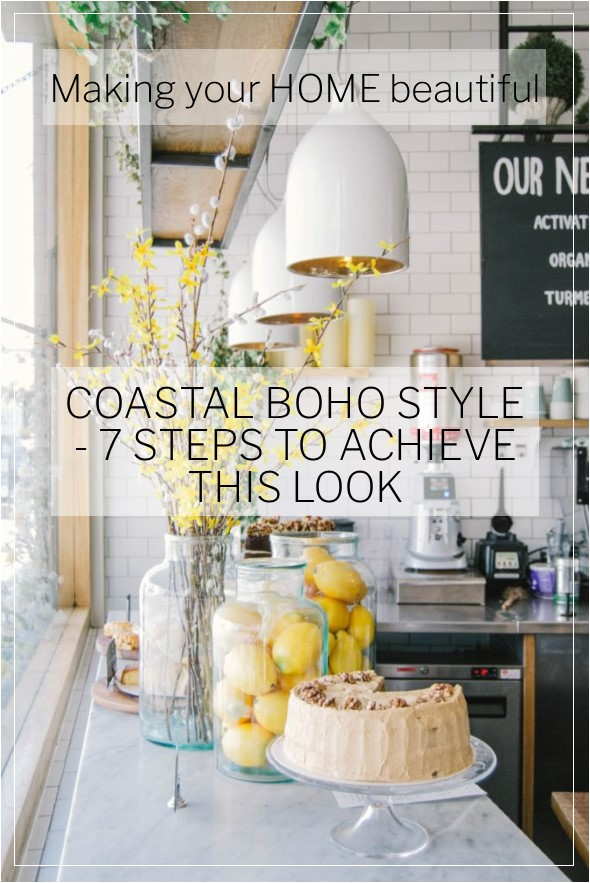 Coastal Boho Style - 7 steps to achieve this look