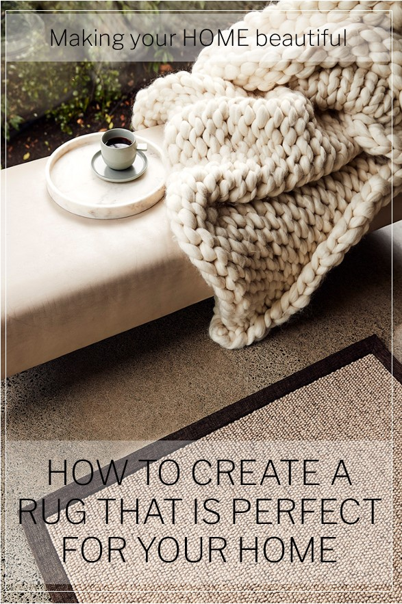 How to create a rug that is perfect for your home