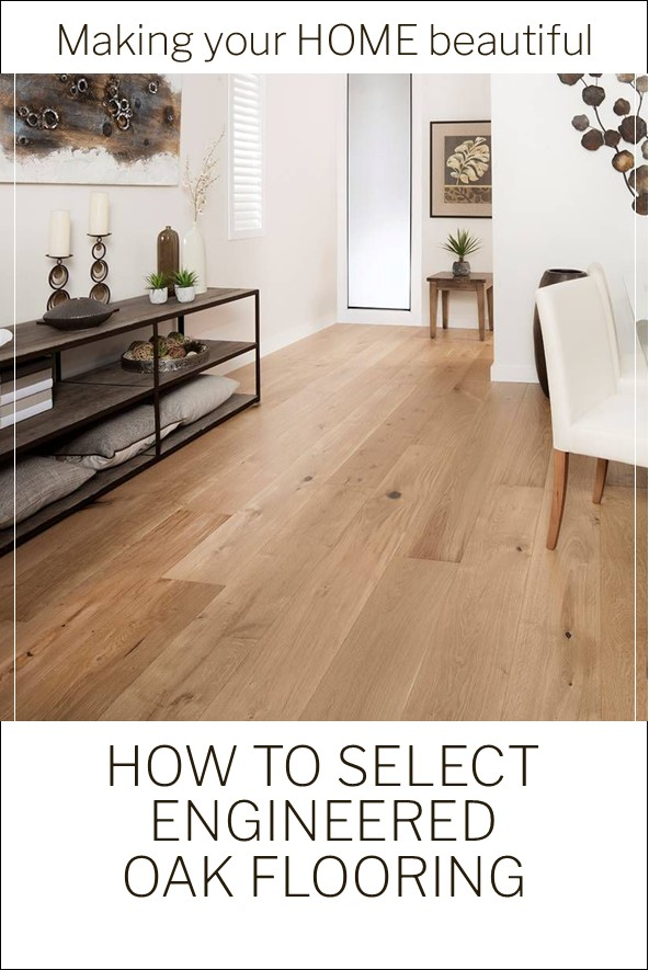 How to select engineered oak flooring