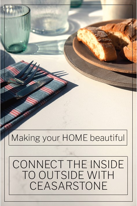 Connect the inside to the outside with Caesarstone