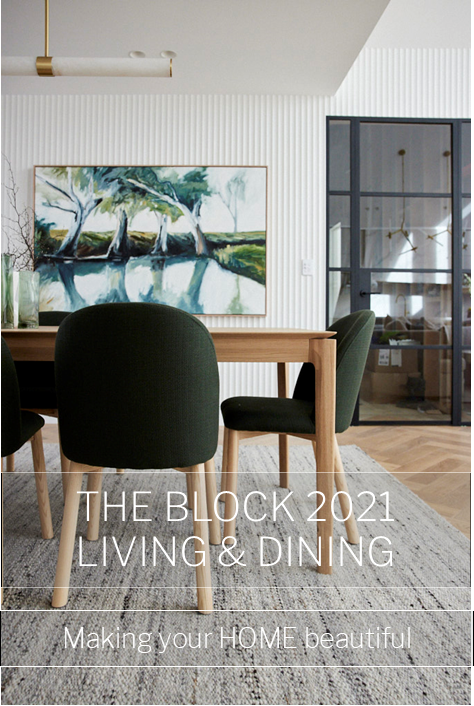 The Block 2021 Living and Dining Room Reveal