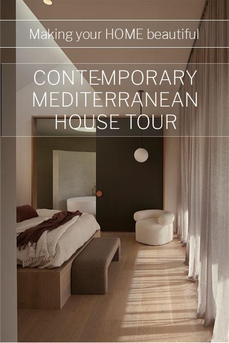 Contemporary Mediterranean house tour